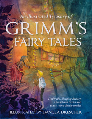 Illustrated Treasury of Grimm's Fairy Tales (BOK)