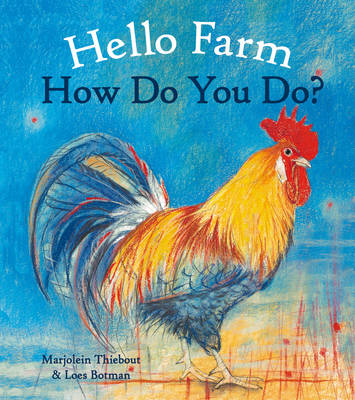 Hello Farm, How Do You Do? (BOK)