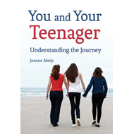 You and Your Teenager: Understanding the Journey (BOK)