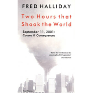 Two Hours That Shook the World: September 11, 2001 - Causes and Consequences (BOK)