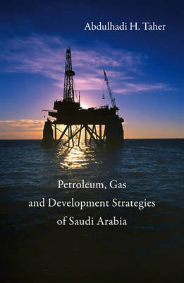 Development Strategies for the Petroleum and Gas Industries in Saudi Arabia (BOK)