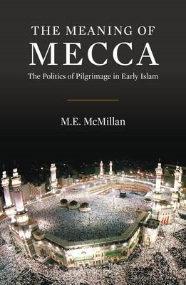Meaning of Mecca (BOK)