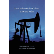 Saudi Arabian Hydrocarbons and World Affairs (BOK)