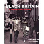 Black Britain: A Photographic History (BOK)