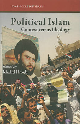 Political Islam: Ideology and Practice (BOK)