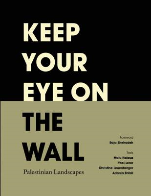 Keep Your Eye on the Wall (BOK)
