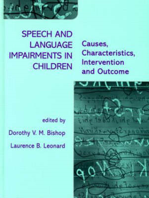 Speech and Language Impairments in Children: Causes, Characteristics, Intervention and Outcome (BOK)