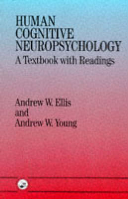 Human Cognitive Neuropsychology: A Textbook with Readings (BOK)