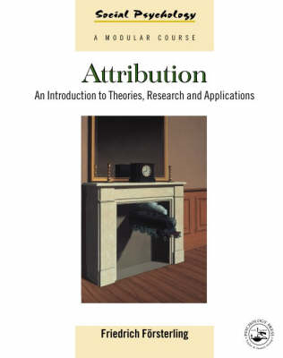Attribution: An Introduction to Theories, Research and Applications (BOK)