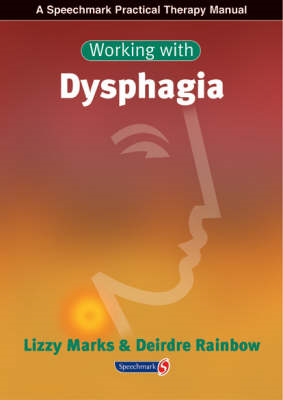 Working with Dysphagia (BOK)