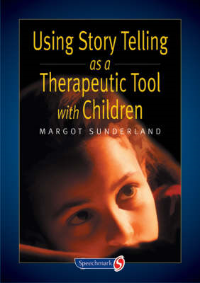 Using Story Telling as a Therapeutic Tool with Children (BOK)
