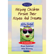 Helping Children Pursue Their Hopes and Dreams: A Guidebook (BOK)
