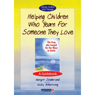 Helping Children Who Yearn for Someone They Love (BOK)