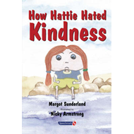 How Hattie Hated Kindness (BOK)