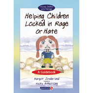 Helping Children Locked in Rage or Hate (BOK)