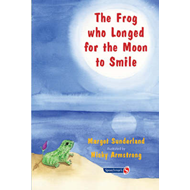 Frog Who Longed for the Moon to Smile (BOK)