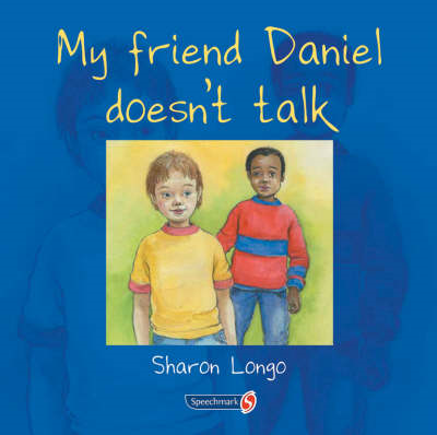 My Friend Daniel Doesn't Talk (BOK)