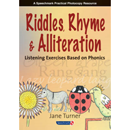 Riddles, Rhymes and Alliteration: Listening Exercises Based on Phonics (BOK)