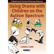 Using Drama with Children on the Autism Spectrum (BOK)