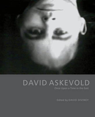 David Askevold: Once Upon a Time in the East (BOK)