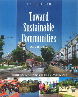 Toward Sustainable Communities: Solutions for Citizens and Their Governments (BOK)