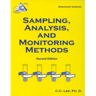 Sampling, Analysis, and Monitoring Methods: A Guide to EPA and OSHA Requirements (BOK)