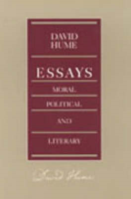 Essays - Moral, Political and Literary (BOK)