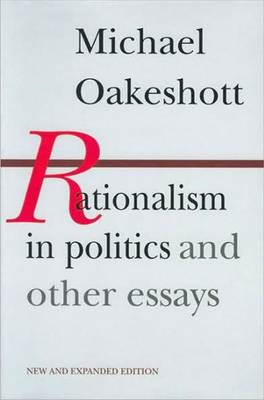 Rationalism in Politics and Other Essays (BOK)