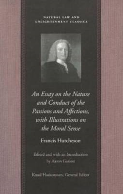 Essay on the Nature and Conduct of the Passions and Affectio (BOK)