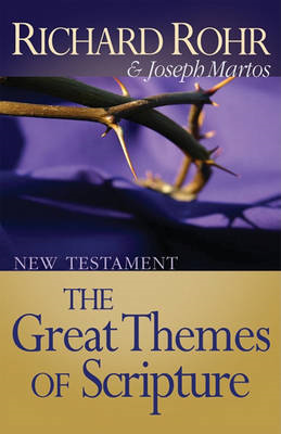The Great Themes of Scripture: New Testament (BOK)