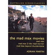 "The ""Mad Max"" Movies (BOK)"