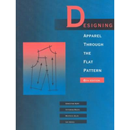 Designing Apparel Through the Flat Pattern (BOK)