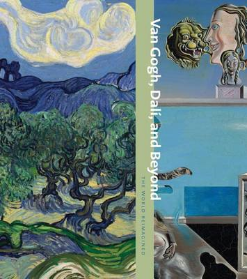 Van Gogh, Dali, and Beyond: The World Reimagined (BOK)