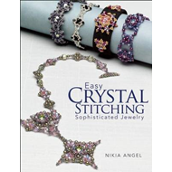 Easy Crystal Stitching, Sophisticated Jewelry (BOK)