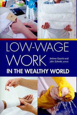 Low-wage Work in the Wealthy World (BOK)