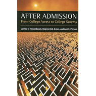 After Admission: From College Access to College Success (BOK)