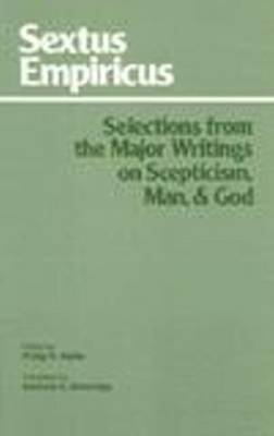Sextus Empiricus: Selections from the Major Writings on Scep (BOK)