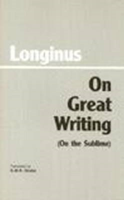On Great Writing (On the Sublime) (BOK)