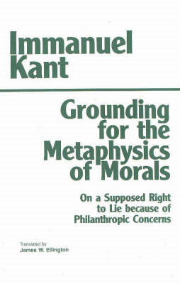 Grounding for the Metaphysics of Morals (BOK)