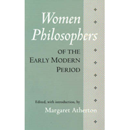 Women Philosophers of the Early Modern Period (BOK)