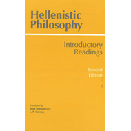 Hellenistic Philosophy: Introductory Readings (BOK)