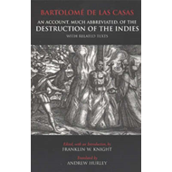 "An Account, Much Abbreviated, of the ""Destruction of the Indies"" with Related Texts (BOK)"