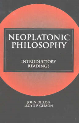 Neoplatonic Philosophy: Introductory Readings (BOK)