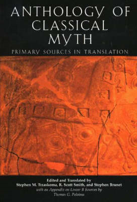 An Anthology of Classical Myth: Primary Sources in Translation (BOK)