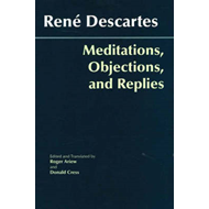Meditations, Objections, and Replies (BOK)