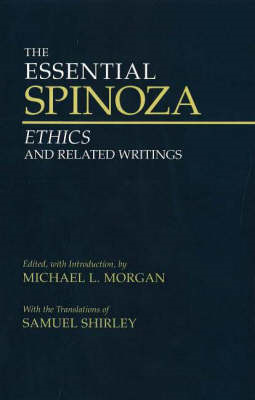 The Essential Spinoza: Ethics and Related Writings (BOK)