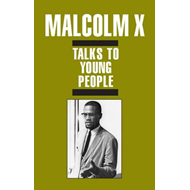 Malcolm X Talks to Young People (BOK)