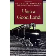 Unto a Good Land (BOK)