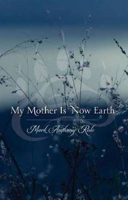 My Mother is Now Earth (BOK)