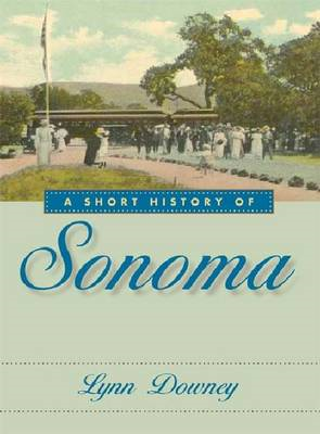 A Short History of Sonoma (BOK)